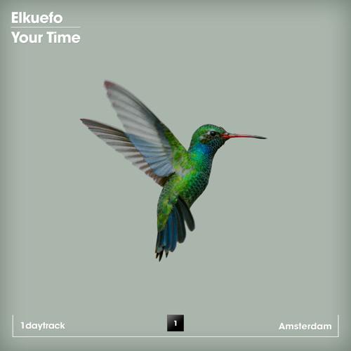 Elkuefo - Your Time (Original Mix)