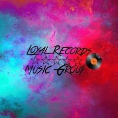 Loyal Records Music Group. Presents - B.Y.C.R