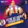 Jeene Ke Hai Chaar Din