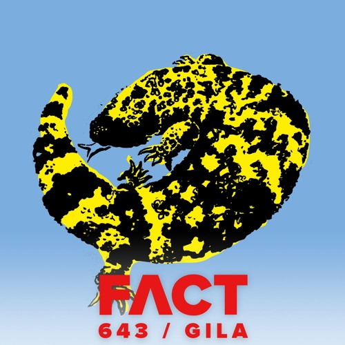 FACT mix 643 - GILA (Mar '18)