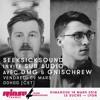 SSS Show @ Rinse FR / 09-03-18 / Gnischrew - DMG - Background