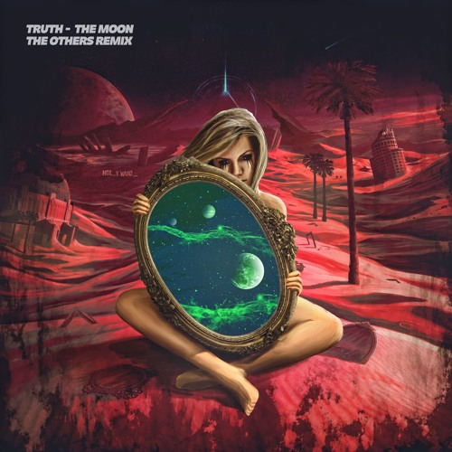 Truth - The Moon (The Others Remix)
