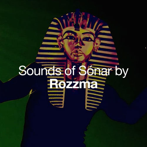 Sounds of Sónar by Rozzma
