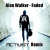 Alan Walker - Faded (Activist Remix) FREE DOWNLOAD