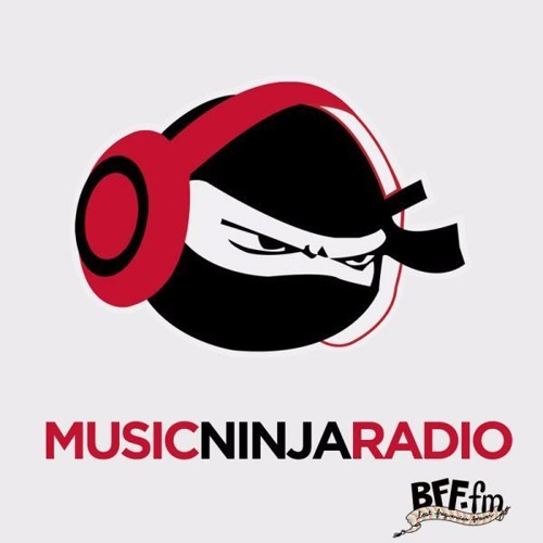 Music Ninja Radio (Hosted Live on BFF.fm Fridays 4-6PM PST)