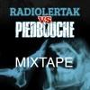 RADIOLERTAK#10 w/Piedbouche Mixtape