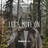 Let's Move On (Original Vocal Trance Mix)