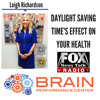 Daylight Saving Time || Brain Expert Leigh Richardson Discusses LIVE in West Michigan (3/12/18)