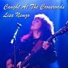Lisa Nemzo - Caught At The Crossroads