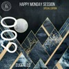 Happy Monday Session Mixed By Eugeneos (11 - 03 - 2018) FREE DOWNLOAD