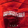 French Montana feat. Swae Lee - Unforgettable (LIVA Bootleg) [Free Download]