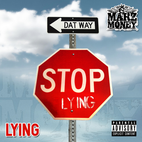 "MARZ MONEY ""LYING"""