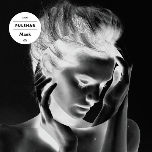 Pulshar - Mask (Incl. Federsen & Mathimidori Remixes) (AR049)