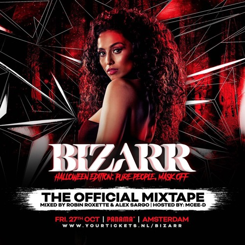 BIZARR INVITES DJ CHUCKIE (MIXTAPE) Mixed by Robin Roxette & Alex Sargo