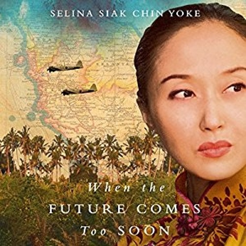 Historical Fiction - When The Future Comes Too Soon - 1st person plus Asian dialogue