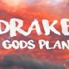 Gods Plan - Drake (Edited Version)