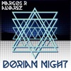 Marcos R. Alvarez - Dorian Night - Let`s make this track go viral!