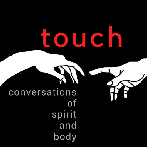Touch Podcast Episode 6:  Sex, Shame, and the Conservative Church with Tina  Schermer-Sellers