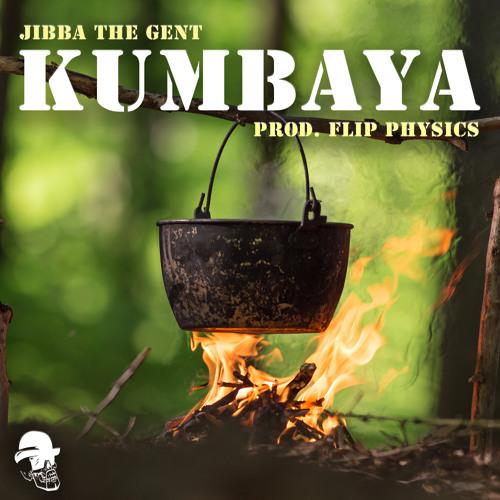 Kumbaya(Prod. Flip Physics)(RADIO EDIT)