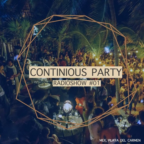 Continious Party #01