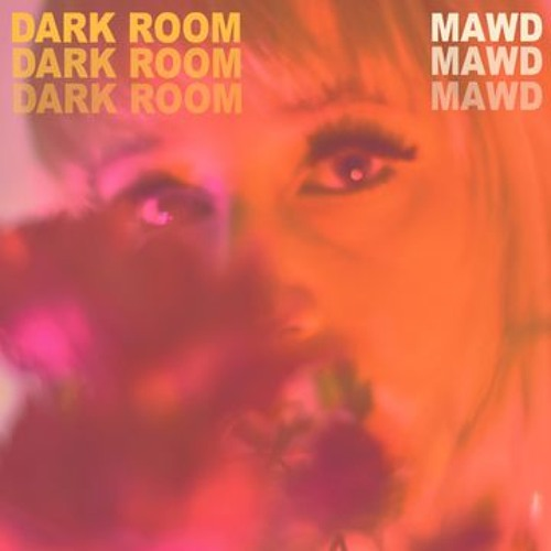 MAWD - Dark Room