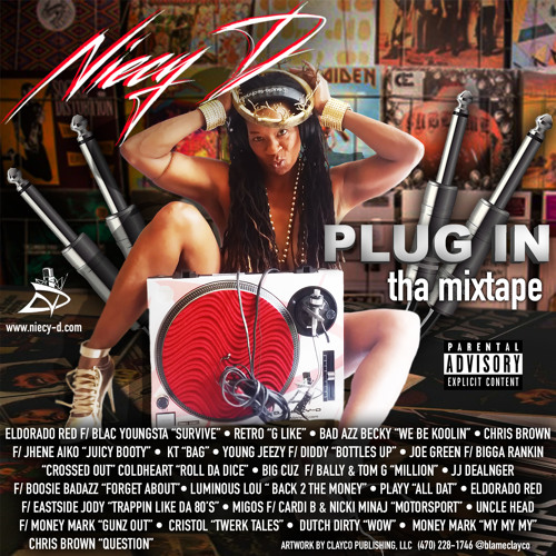 PLUG IN: Tha Mixtape Hosted by DJ Niecy D