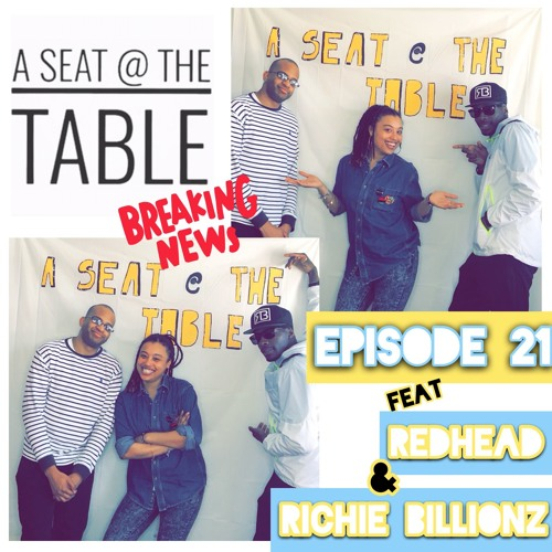 A Seat @ The Table Podcast Episode 21 Just A Little R & R