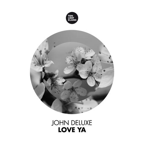 John Deluxe - Love Ya (Original Mix) TLK 082 [Snippet]
