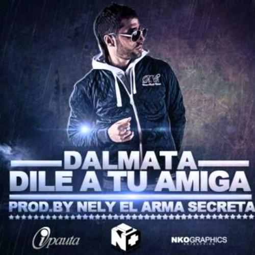 Dalmata - Dile A Tu Amiga (Dry Bass 'DEMBOW' Bootleg)