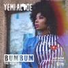 Yemi - Alade - Bum - Bum