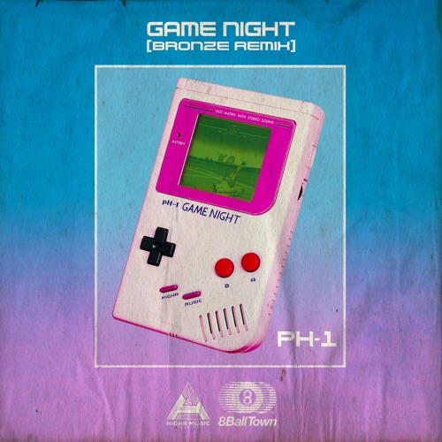 Game Night (BRONZE REMIX)