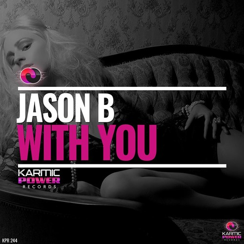 KPR 244 Jason B - With You