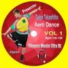 Presenter Taiga Takashiba Aerobic House Pop Dance Vol 1 Bpm 136