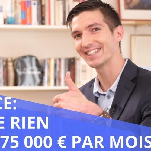 Étude De Cas: 75 000 Euros Par Mois En Automatique ! L'histoire De Maxence