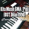 Dulu Kita Masih SMA - Pidi Baiq (Piano Cover By Togo)