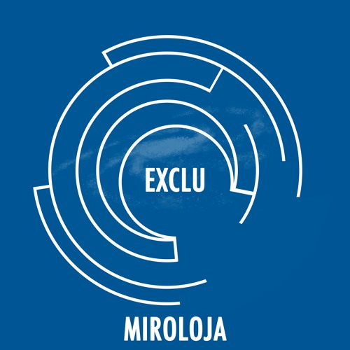 Download Miroloja - unknown (Exclu Soper Univers)[FREE DOWNLOAD]