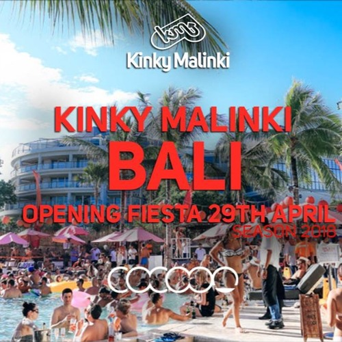 Kinky Malinki Bali Opening Fiesta mix by Darren Giles