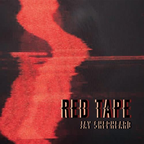 Jay Shepheard - Red Tape (Original Mix)