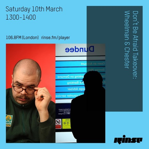 Don't Be Afraid Takeover - Wheelman & Chester - Saturday 10th March 2018