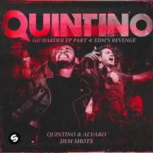 Quintino & Alvaro - Dem Shots (YoSuPk Breaks Edit)