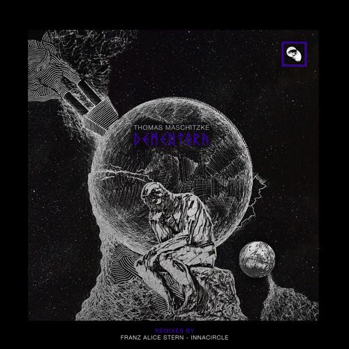 PREMIERE: Thomas Maschitzke - Dementora (Franz Alice Stern Remix) [Geistzeit]