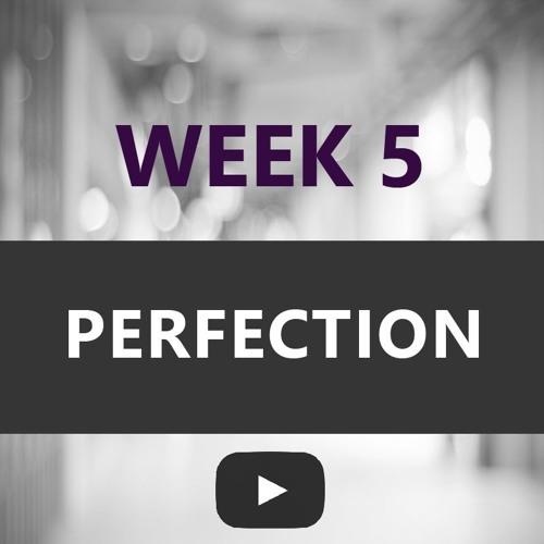 """Looking Forward 2018 Week 5 - """"Perfection"""" with Greg Wasinski"""