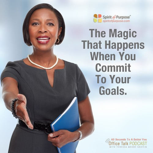 How Committing Can Work Its Magic For You