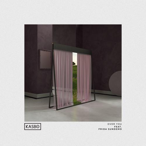 Kasbo - Over You (feat. Frida Sundemo)