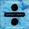 ED SHEERAN - Perfect Remix (Ivan Jimenez RMX)