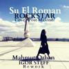 Su El Roman - Rockstar (Cover Post Malon ) (Mahmut Orhan IGOR STEFF Rework )
