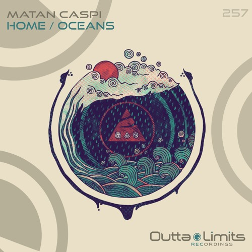 Matan Caspi - Home / Oceans EP [Outta Limits - Exclusive Preview]