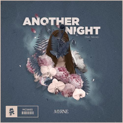 MYRNE - Another Night (feat. Nevve)