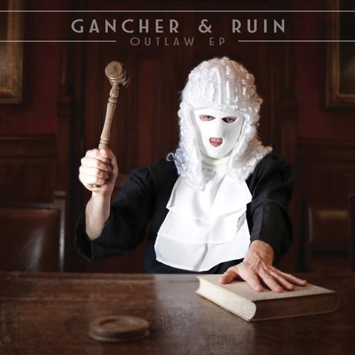 Gancher & Ruin - Outlaw EP (PRSPCTEP 016) Out April 20th 2018