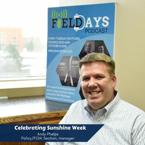 Field Days Podcast - Sunshine Week